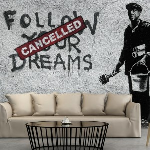 Fototapeta - Dreams Cancelled (Banksy)
